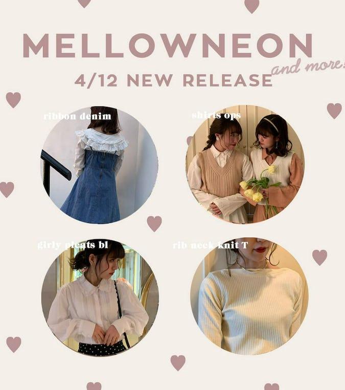 mellowneon 4/12 New relese ~ 今すぐ使える春の新作アイテム!~