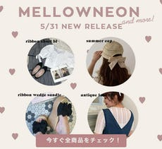 mellowneon 5/31 New release item