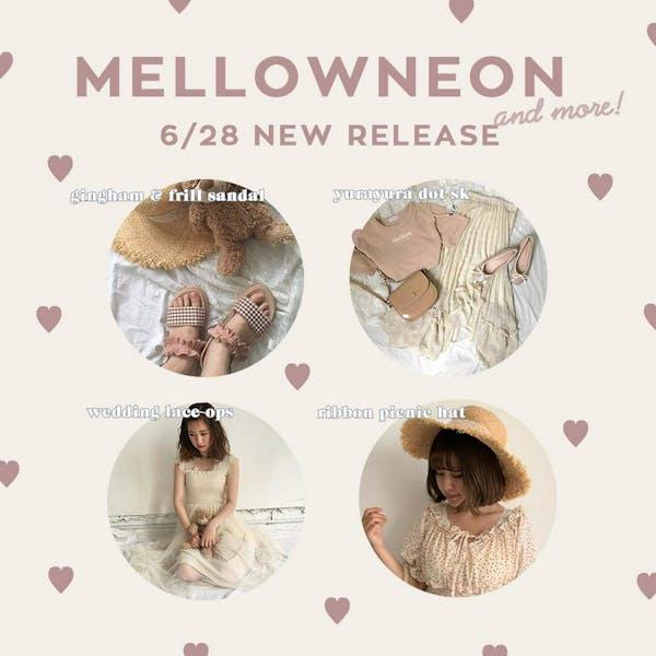 mellowneon 6/28 New release item